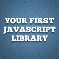 Build Your First JavaScript Library
