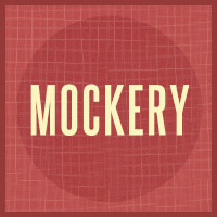 Mockery: A Better Way