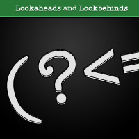 How to use Lookaheads and Lookbehinds in your Regular Expressions