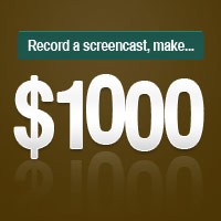 Winner Announced! Record a Screencast, Make $1,000
