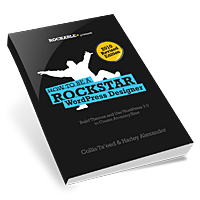 How To Be A Rockstar WordPress Designer: WordPress 3 Revision!