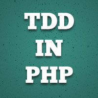 Test-Driven Development in PHP: First Steps