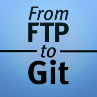 From FTP to Git: A Deployment Story